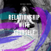 Relationship with Yourself