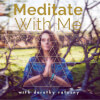 Meditate with Me (Full Length Version - 11min)