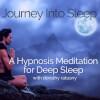Journey into Sleep: a Hypnosis Meditation for Deep Sleep [28 Min Full Recording]
