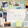The Three Secrets of Manifesting