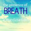 The Presence of Breath