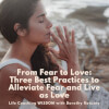 From Fear to Love: Three Best Practices