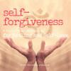 Self-Forgiveness: Healing and Self-Love