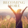 Becoming 'More'